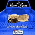 Come Again: A Cut N' Shoot Novella Audiobook by Lita Stone Narrated by  The Grey Knight