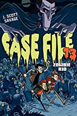 Case File 13: Zombie Kid Hardcover