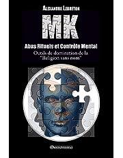 MK - Abus Rituels et Contrôle Mental