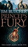 Princeps' Fury: The Codex Alera: Book Five