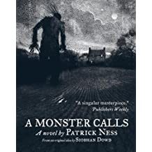 A Monster Calls. Patrick Ness, Siobhan Dowd