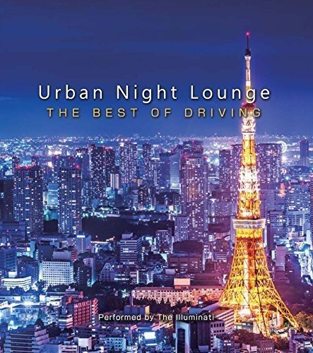 Urban Night Lounge Presents-The Best of Driving