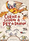Corne de licorne et pet dragon par Ubac