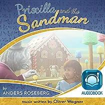 PRISCILLA AND THE SANDMAN