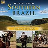 Music From Southern Brazil by Aldeia Dos Anjos