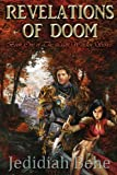Revelations of Doom, Jedidiah James Behe, 0988733706