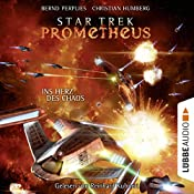 Ins Herz des Chaos (Star Trek Prometheus 3) | Bernd Perplies, Christian Humberg