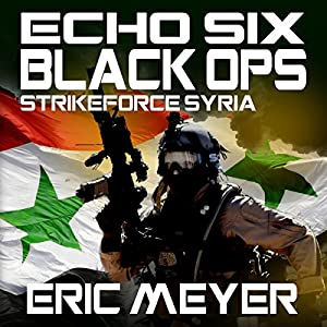 Strikeforce Syria Audiobook