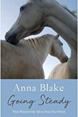 Going Steady: More Relationship Advice from Your Horse Paperback