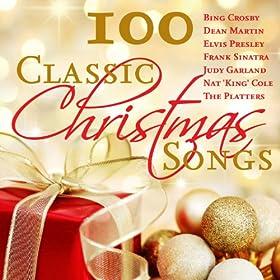 100 Classic Christmas Songs