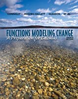Functions Modeling Change: A Preparation for Calculus, 4th Edition Front Cover