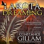 Lakota Dreaming: Lakota Series, Book 1 | Constance Gillam