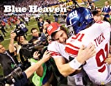 Blue Heaven : The New York Giants Incredible Run to the NFL Championship, The Star-Ledger, 1597253723