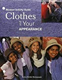 Clothes and Your Appearance 9781566378406