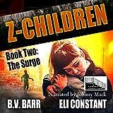 Z Children: The Surge, Book 2