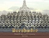 Borobudur: Entstehung eines Universums