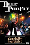 Deep Purple: Come Hell or High Water [DVD] [Import]