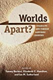 img - for Worlds Apart?: Disability and Foreign Language Learning book / textbook / text book