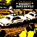 Essential Whiskey Daredevils