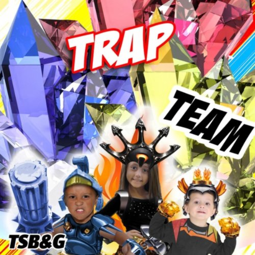 (Trap Team: Introduction Song)