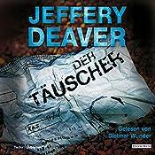 Der Täuscher (Lincoln Rhyme 8) | Jeffery Deaver