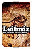 Shorter Leibniz Texts : A Collection of New Translations, , 0826489508