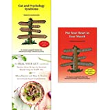 Gut and Psychology Syndrome, Heal Your Gut Cookbook, Put Your Heart in Your Mouth 3 Books Collection Set