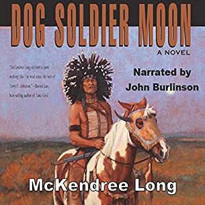 Dog Soldier Moon Audiobook