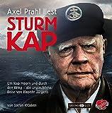 Sturmkap - Das Hörbuch: Um Kap Hoorn und durch den Krieg - die unglaubliche Reise von Kapitän Jürgens