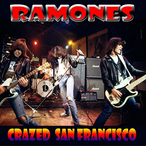 Ramones Blitzkrieg Bop California Sun I Dont Wanna Walk Around With You
