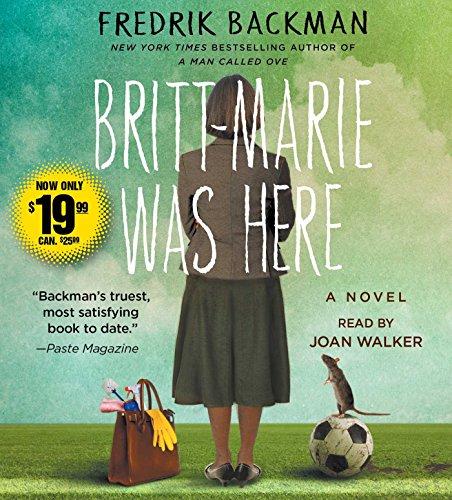 Britt-Marie Was Here: A Novel