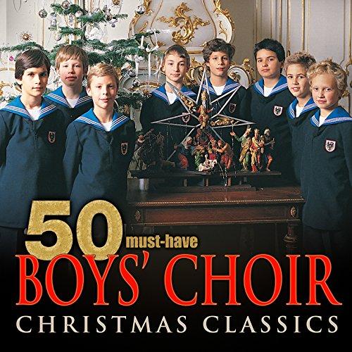 (50 Must-Have Boys' Choir Christmas Classics)