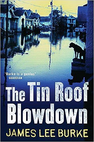 the tin roof blowdown burke james lee