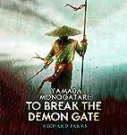 Yamada Monogatari: To Break the Demon Gate | Richard Parks