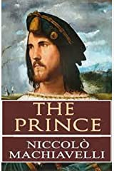 The Prince (Illustrated classic edition) Kindle Edition