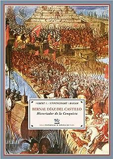 Bernal Diaz Del Castillo (Biblioteca de Historia): Amazon.es: Cunninghame Graham, Robert Bontine, Cuño Bonito, Justo, Balza, Jorge: Libros