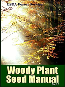 Book The Woody Plant Seed Manual Part I