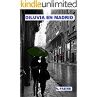 Diluvia en Madrid (Spanish Edition)