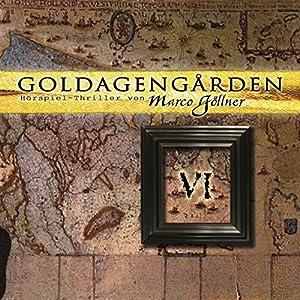 Goldagengarden 6 Hörspiel