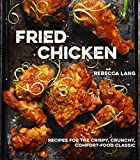 chicken and fish cookbook - Fried Chicken: Recipes for the Crispy, Crunchy, Comfort-Food Classic