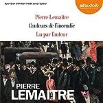Couleurs de l'incendie   Pierre Lemaitre