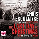 The Last Day of Christmas Hörbuch von Chris Brookmyre Gesprochen von: Angus King, Kate Brracken