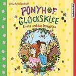 Emma und das Ponyglück (Ponyhof Glücksklee 2) | Linda Schellendorff