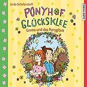 Emma und das Ponyglück (Ponyhof Glücksklee 2)   Linda Schellendorff