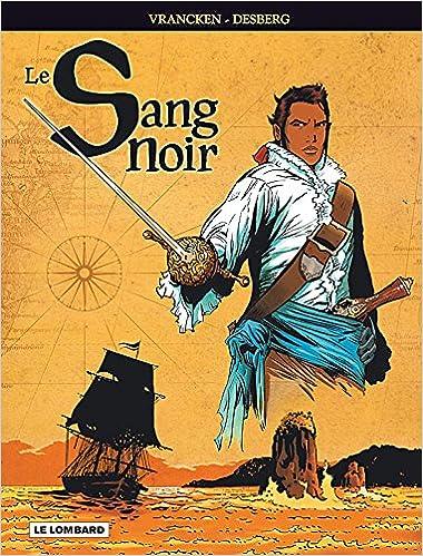 En ligne téléchargement Sang Noir - Intégrale - tome 1 - Sang Noir - Intégrale pdf, epub ebook
