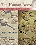The Human Record : Sources of Global History, Volume I: To 1500