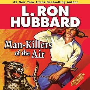 Man-Killers of the Air Audiobook