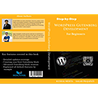 Step by Step WordPress Gutenberg Development: For Beginners (English Edition)