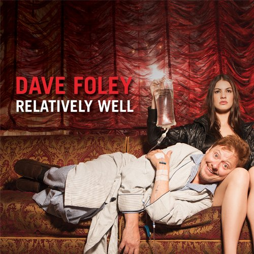 CD : Dave Foley - Relatively Well [explicit Content] (CD)