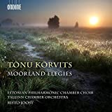 Buy Tõnu Kõrvits: Moorland Elegies New or Used via Amazon